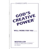 God's Creative Power Will Work For You, by Charles Capps