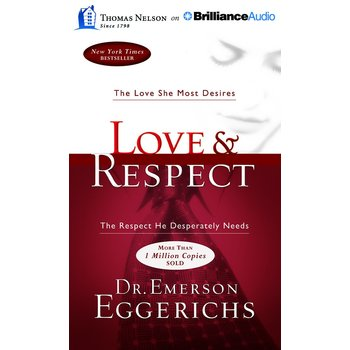 Love and Respect, by Dr Emerson Eggerichs, Audiobook