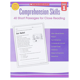 Scholastic, Comprehension Skills 40 Short Passages for Close Reading, 48 Pages, Reproducible, Grade 1