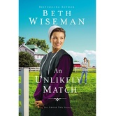 Pre-buy, An Unlikely Match, The Amish Inn Novels, Book 1, by Beth Wiseman, Paperback