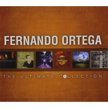 The Ultimate Collection, by Fernando Ortega, CD