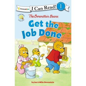 The Berenstain Bears Get The Job Done, Level 1, by Jan Berenstain & Mike Berenstain