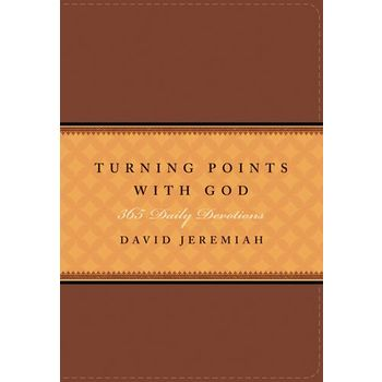 Turning Points with God: 365 Daily Devotions, by David Jeremiah