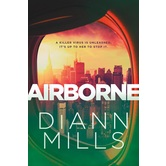 Airborne, by DiAnn Mills, Paperback