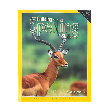 Christian Liberty Press, Building Spelling Skills Book 6, 2nd Ed, Paperback, 121 Pages, Grade 6