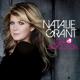 Love Revolution, by Natalie Grant, CD
