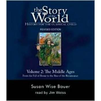 The Story of the World Volume 2: The Middle Ages Audio