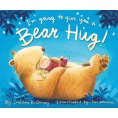 I'm Going To Give You A Bear Hug!, by Caroline B. Cooney and Tim Warnes, Hardcover