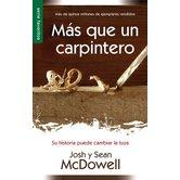 Mas Que Un Carpintero, by Josh McDowell and Sean McDowell, Paperback