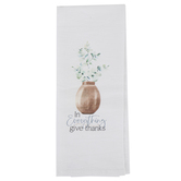 P. Graham Dunn, In Everything Give Thanks Tea Towel, Cotton, White, 16 x 28 inches