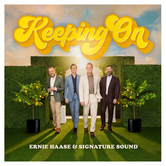Pre-buy, Keeping On, by Ernie Haase and Signature Sound, CD