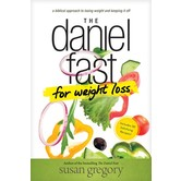 The Daniel Fast for Weight Loss, by Susan Gregory, Paperback