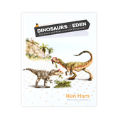 Dinosaurs of Eden, by Ken Ham, Hardcover