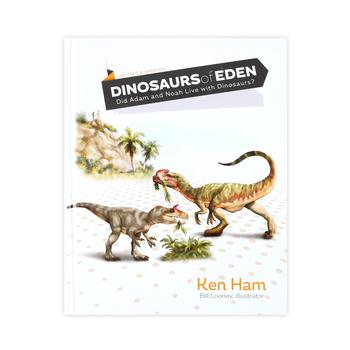 Dinosaurs of Eden, by Ken Ham, Hardcover