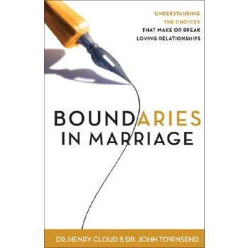 Boundaries in Marriage, by Henry Cloud and John Townsend