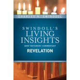 Swindoll's Living Insights New Testament Commentary on Revelation