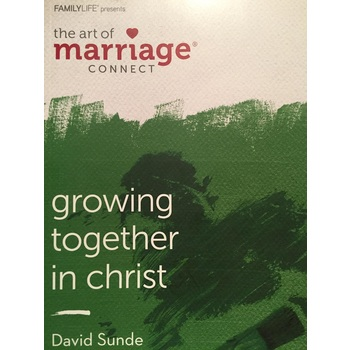 Growing Together in Christ, Homebuilders Couples Series, by Dennis & Barbara Rainey