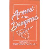 Armed and Dangerous, by Ken Abraham