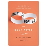 Lists to Love By for Busy Wives, by Mark Merill & Susan Merrill, Hardcover