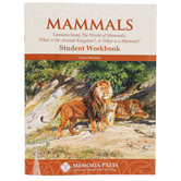 Memoria Press, Mammals Student Guide, Lessons for 3 Texts, Paperback, 85 Pages, Grades 3-7
