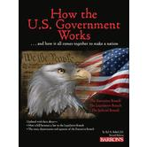 Barron's How the U.S. Government Works, Grades 3-6