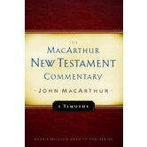 1 Timothy, The MacArthur New Testament Commentary, by John MacArthur, Hardcover