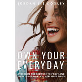 Own Your Everyday, by Jordan Lee Dooley, Hardcover
