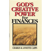 God's Creative Power for Finances, by Charles Capps