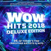 WOW Hits 2018: Deluxe Edition, by Various Artists, 2 CD Set