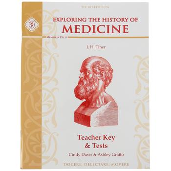 Memoria Press, Exploring The History of Medicine Teacher Key and Tests, Paperback, Grades 5-8