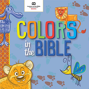 Colors in the Bible, by Museum of the Bible, Board Book