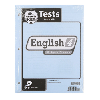 BJU Press, English 4 Tests Answer Key (2nd Edition)