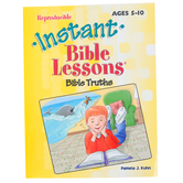 RoseKidz, Instant Bible Lessons Activity Book Bible Truths, Reproducible, Ages 5-10