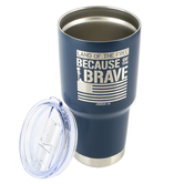 Kerusso, Because of the Brave Stainless Steel Tumbler, Dual Wall, Navy and Silver, 27 Ounces