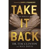 Pre-buy, Take It Back, by Tim Clinton and Max Davis, Hardcover