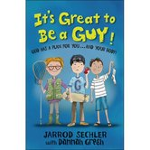 It's Great to Be a Guy! God Has a Plan for You...and Your Body!, by Jarrod Sechler, Paperback