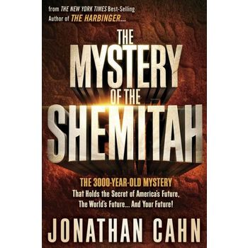 The Mystery of the Shemitah, by Jonathan Cahn, Paperback