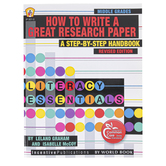 Incentive Publications, How to Write a Great Research Paper, Reproducible, 112 Pages, Grades 6-9