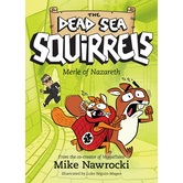 Merle of Nazareth, The Dead Sea Squirrels, Book 7, by Mike Nawrocki, Paperback