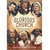 Glorious Church, by Bill and Gloria Gaither & Their Homecoming Friends, DVD