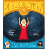 Jesus and the Lions Den, Tales That Tell The Truth Series, by Alison Mitchell & Catalina Echeverri