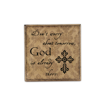 Don't Worry Plaque, Cream, 6 3/4 x 6 3/4 inches