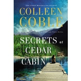Secrets At Cedar Cabin, Lavender Tides Series, Book 3, by Colleen Coble, Paperback
