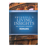 Swindoll's Living Insights New Testament Commentary on Romans