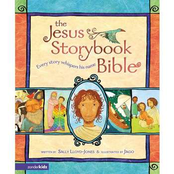 The Jesus Storybook Bible, by Sally Lloyd-Jones and Jago, Hardcover, Illustrated