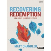 Recovering Redemption Bible Study Book, by Matt Chandler, Paperback