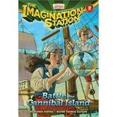 Battle for Cannibal Island, Adventures In Odyssey: Imagination Station, Book 8, by Marianne Hering