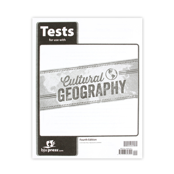 BJU Press, Cultural Geography Tests, 4th Edition, Grade 9
