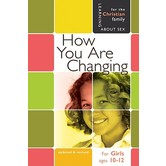 How You Are Changing: For Girls Ages 10-12 and Parents