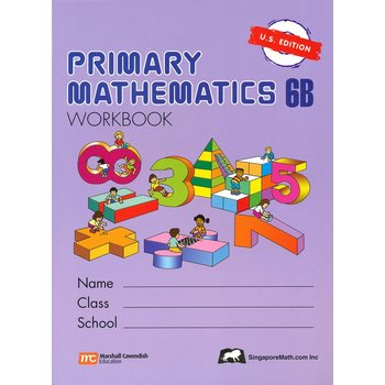 Singapore Math, Primary Math Workbook 6B, U.S. Edition, Paperback, 112 Pages, Grades 6-7